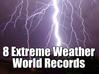 VIDEO: 8 Extreme weather world records